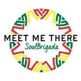 Meet Me There Mix #006 - SoulBrigada