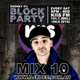DJ K DEE - KIIS FM Block Party Mix 10