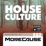 House Culture Presented by MoreCause E23