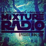 Scott Hammer presents: MIXTURE RADIO episode 004-20 (PART 1)