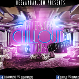 Afterwork Chillout Tunes feat. DJ Avec