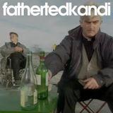 Fathertedkandi Vol.2 mixed by Kenny Mathieson