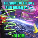 The Sound of the 80's - Pure Digital Mix V2