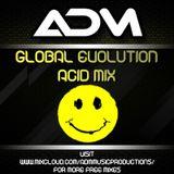 Global Evolution - A.D.M - Acid Hardtrance Mix