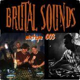 Brutal Sounds Mixtape 003 by The Arkitect & Brutal Sounds