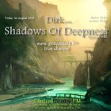Dirk pres. Shadows Of Deepness 042 (1st August 2014) on Globalbeats.fm