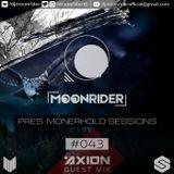 Moonrider - Monerhold Sessions #043 (Axion Guest Mix) (SLASE FM 10.07.18)