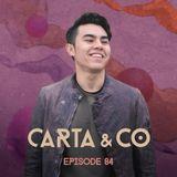 CARTA & CO - EPISODE 84