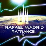 Rafael Madrid - RaTrance - Episode 48! (Rafael Madrid Mix 26/11/2017)