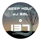 Deep hour - DJ Sal vol.137