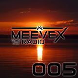 Meevex's Down The Line Radio: 005 'Escalation Edition'