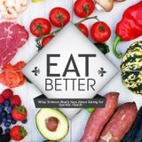 Eat Better Episode 6 - Owen Raybould on Food and Mood