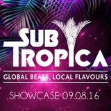 Subtropica Showcase - BASEFM - 107.3FM - 9 August 2016