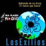 Ska Places Radio No.7 - Los Exilios comparten sus planes de la agrupación