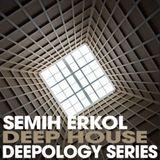 Semih Erkol - Deepology 01