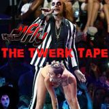 The Twerk Tape