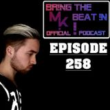 BR!NG THE BEAT !N Official Podcast [Episode 258]