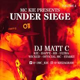 MC KIE presents Under Siege - Volume 4 (UK GARAGE & BASS)