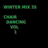 Winter Mix 35 - Chair Dancing Vol 1