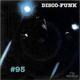 Disco-Funk Vol. 95