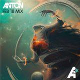 Anton - Feb 18 Mix
