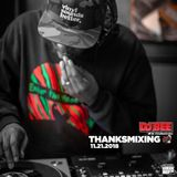 DJ Bee - Thanksmixing 11.21.2018 recorded LIVE from #FreshRadio (itsFreshRadio.com)