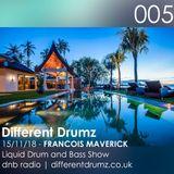 Francois Maverick Liquid Drum and Bass Show. Different Drumz DNB Radio 005
