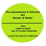 Leprechauns & Unicorns are Rockn' N' Rollin' (Joshua Brown Mashup)