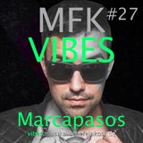MFK VIBES #27 Marcapasos // 15.04.2016