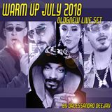 WARMUP JULY 2018 (OLD&NEW LIVE SET) by DALESSANDRO DEEJAY