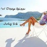 House'n'Deep Ibiza Mix July 16