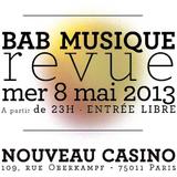 SelectA PromO pour Bab Musique Revue (8 mai @Nouveau Casino, Paris)