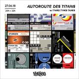 Autoroute des Titans #8 - w/ Third Types Tapes