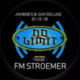 FM STROEMER live @ Jim Bob`s B-Day Deluxe | NO LIMIT die Prime Time Radio Show | December 2018