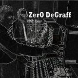 ZerO DeGraff 21: Slick Gun Fingers