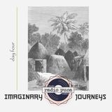 Imaginary Journeys (day four)