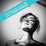 Baile Musik InHouse Podcast #03 mixed by Marina Karamarko