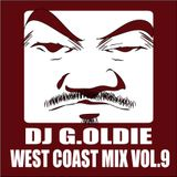 DJ G.Oldie WEST COAST MIX VOL9