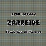 Zarreide, la musica tamarra