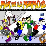 Max de lo Mixmo 2  by  Willy Deejay & Zelu House