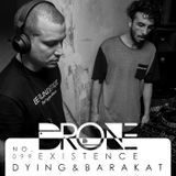 Drone Podcast 099 - Dying and Barakat