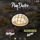 """The Pan Dulce Life"" With DJ Refresh - Episode 25 feat. DJ Icon"