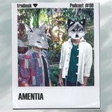 trndmsk Podcast #60 - Amentia