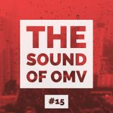 The Sound of OMV Epicsode 15