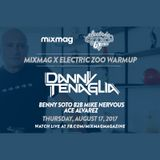 Danny Tenaglia - Mixmag Electric Zoo Warmup (17-08-2017)