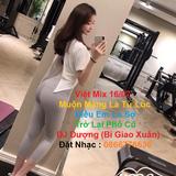 - Việt Mix 16/07/2019 | Muộn Màng Là Từ Lúc & Điều Em Lo Sợ | DJ Dượng (Bi Giao Xuân) Mix