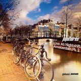 jojoflores Live at Nightshift Amsterdam Pt 2