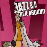 Jazz & O Dick Around - Ten