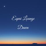 Espai Lounge - Dawn