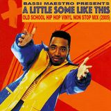 A little some like this (2005) - 80's Old School Hip Hop megamix